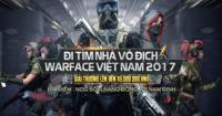 Offline Warface Nam Định 31/12/2017 : Cơ hội nhận giải thưởng tiền mặt lên tới 45.000.000VNĐ