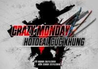 Crazy Monday - Hotdeal Cực Khủng